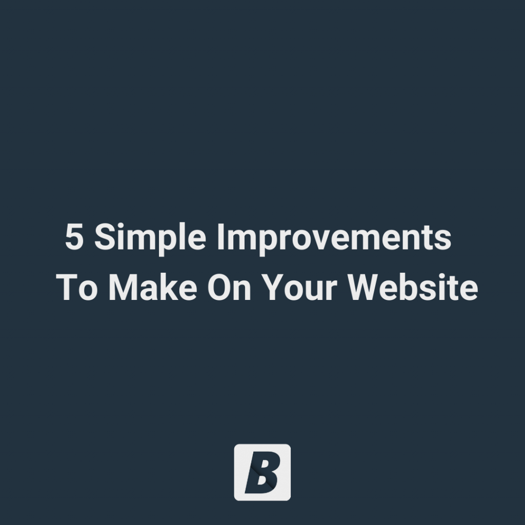 5-Simple-Improvements-To-Make-On-Your-Website image