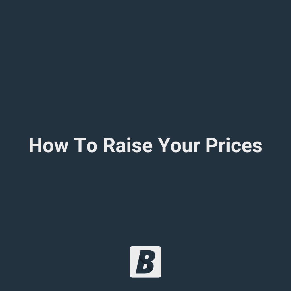 How To Raise Your Prices image