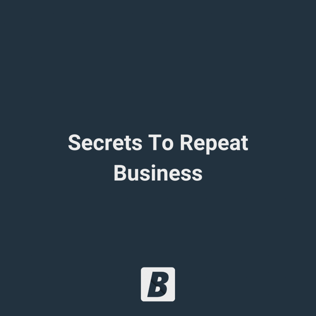Secrets-To-Repeat-Business image